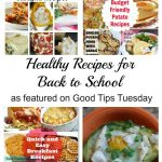 Good Tips Tuesday #138: Healthy Recipes for Back to School