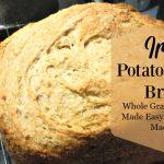 Delicious Irish Potato Brown Bread Made in a Bread Machine