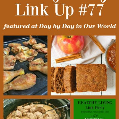 Healthy Living Link Party #77