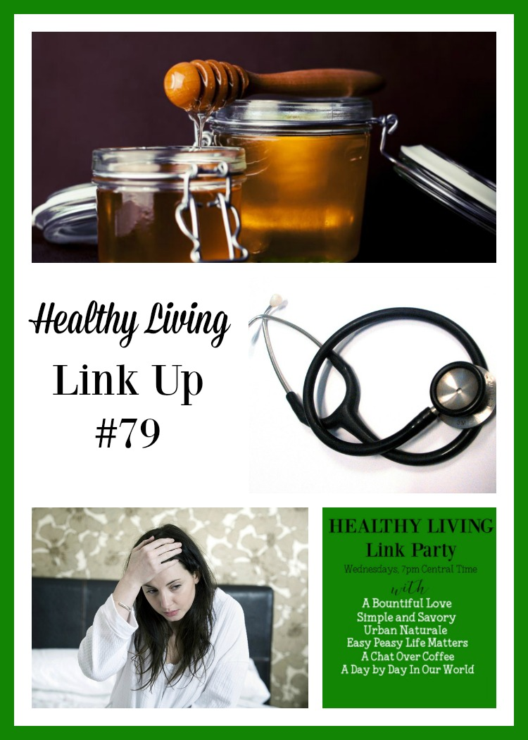 Honey, Immune System, and Healthy Habits at Healthy Living Link Party #79 at Day by Day in Our World.