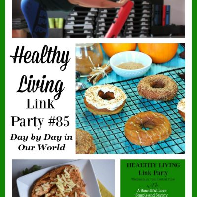 Healthy Living Link Party #85