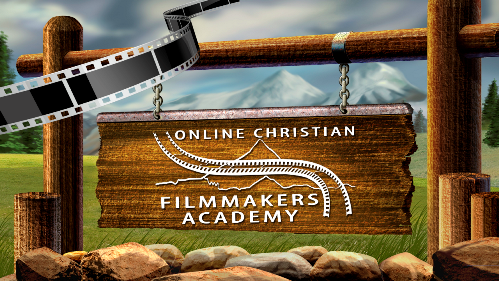 Online Christian Filmmakers Academy