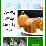 Healthy Living Link Party #82