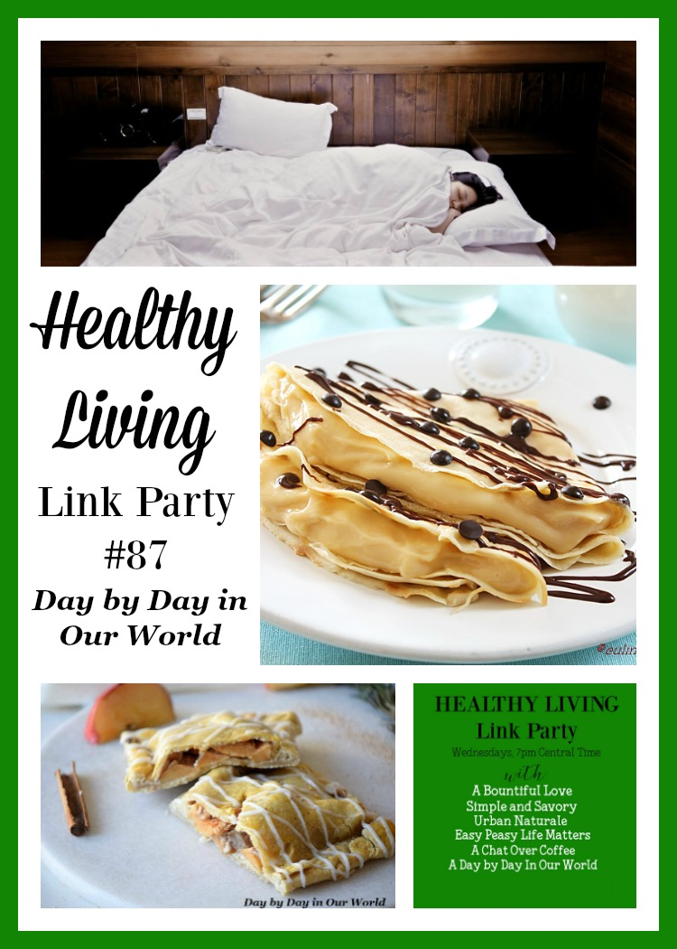 Apple Pie Pastries, Boston Creme Crepes, and Sleep are all featured in Healthy Living Link Party #87 at Day by Day in Our World.