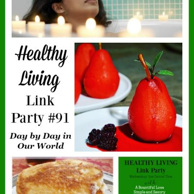 Healthy Living Link Party #91