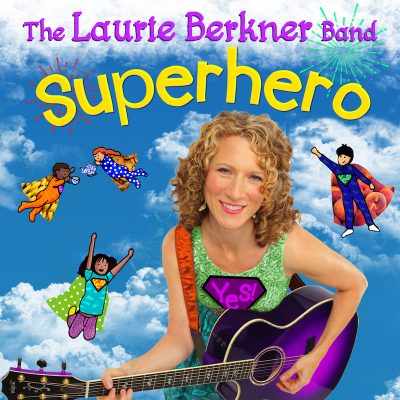 Dance and Sing with The Laurie Berkner Band Superhero
