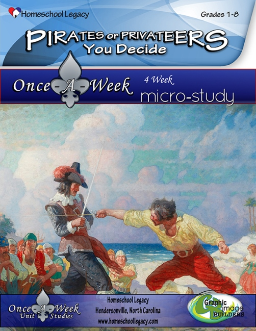 Pirates or Privateers You Decide Micro Unit Study from Homeschool Legacy.
