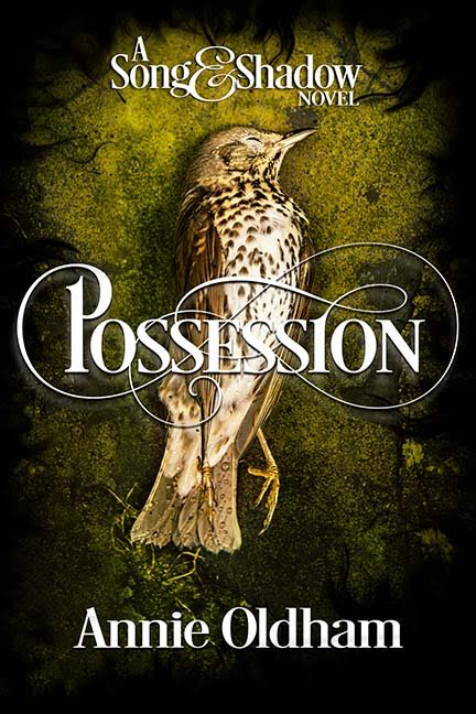 Possession Book 1 in Song and Shadow Trilogy.
