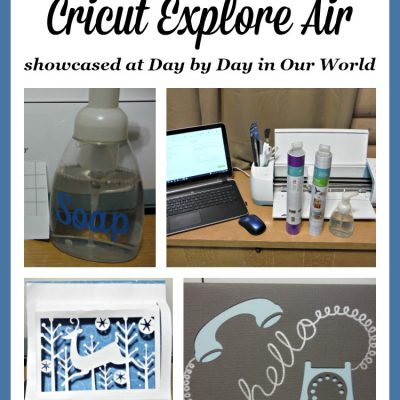 Easy Projects with the Cricut Explore Air