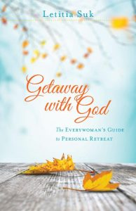 Getaway with God by Letitia Suk