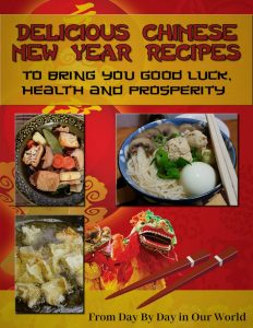Delicious Chinese New Year Recipes compliments of Day by Day in Our World