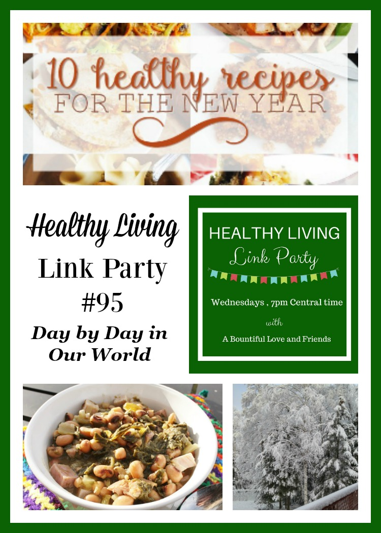 Lots of great ideas in Healthy Living Link Party #95 featured at Day by Day in Our World.
