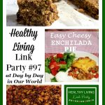 Healthy Living Link Party #97