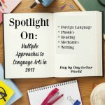 Multiple Approaches to Language Arts in 2017