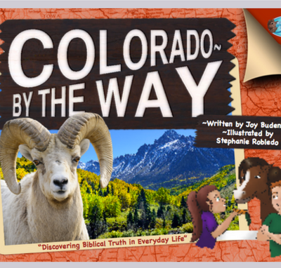 Travel Books For Kids: Colorado By The Way