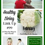 Healthy Living Link Party #99