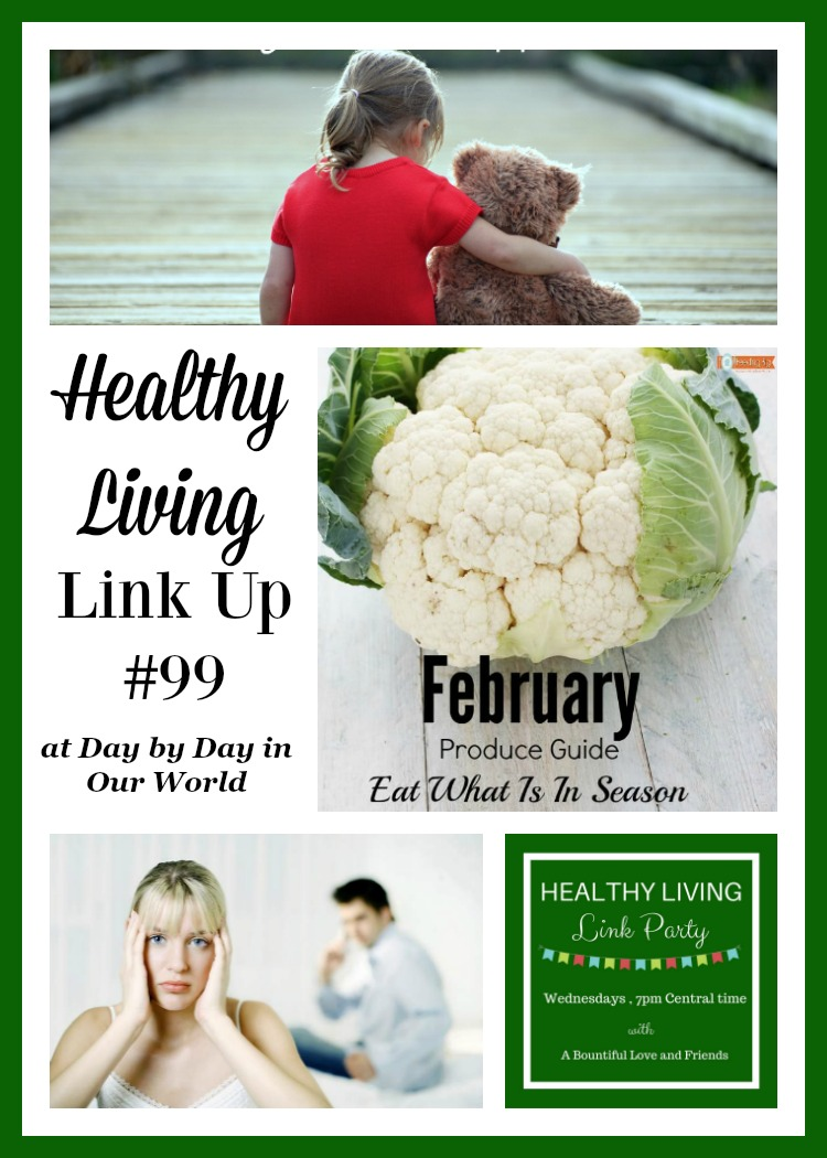 Healthy Living Link Up 99 at Day by Day in Our World.
