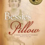 Love Biographies? Bessie's Pillow is a Young Immigrant's Story