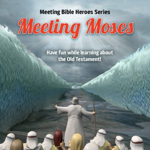 Meeting Moses from the new Meeting Bible Heroes series of children books.