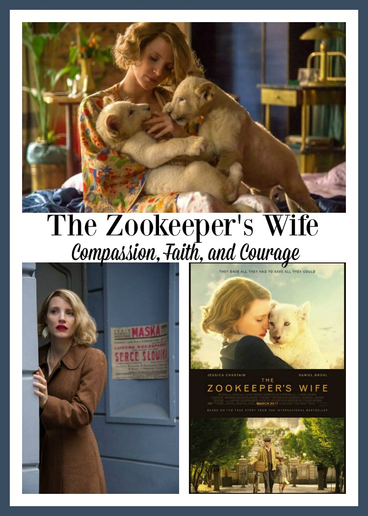 The Zookeeper's Wife is a film with Compassion Faith and Courage