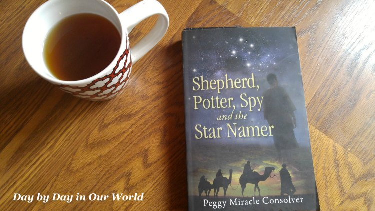A cup of tea and a quiet place are needed when reading Scripture, Shepherd, Potter, Spy--and the Star Namer.