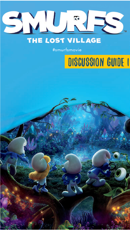 Smurfs The Lost Village Discussion Guide
