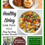 Healthy Living Link Party #113