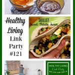 Healthy Living Link Party #121