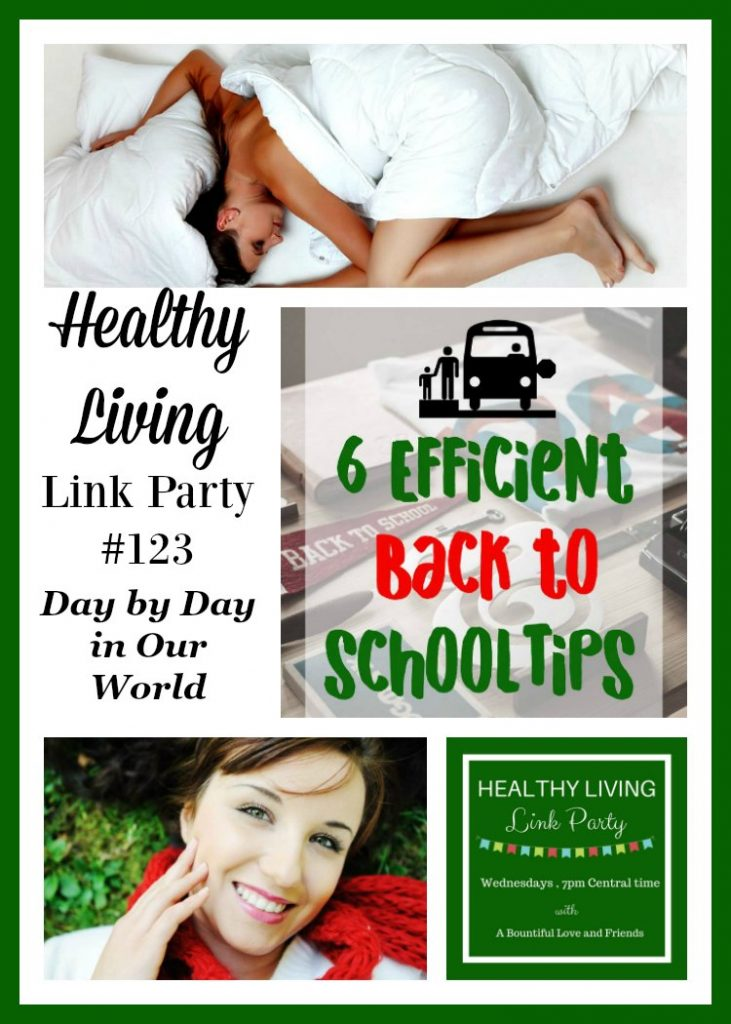 Back to School prep, good sleep and great skin are all featured in Healthy Living Link Party #123