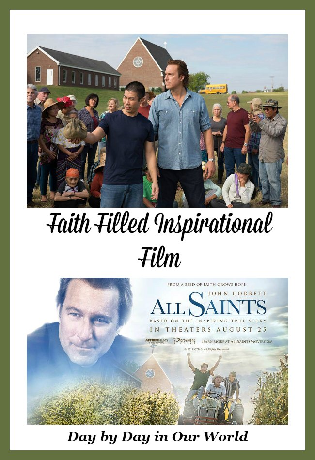 All Saints is a faith filled inspirational film starring John Corbett.