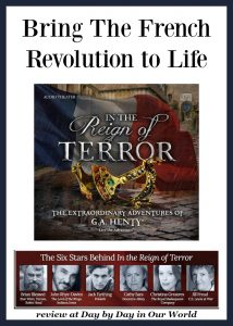 Bring The French Revolution to Life with In the Reign of Terror from Heirloom Audio Productions