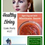 Healthy Living Link Party #127
