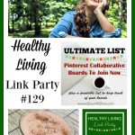Healthy Living Link Party #129