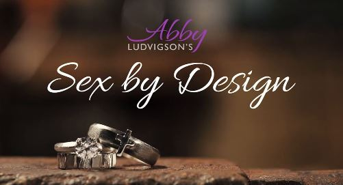 Abby Ludvigson's Sex by design