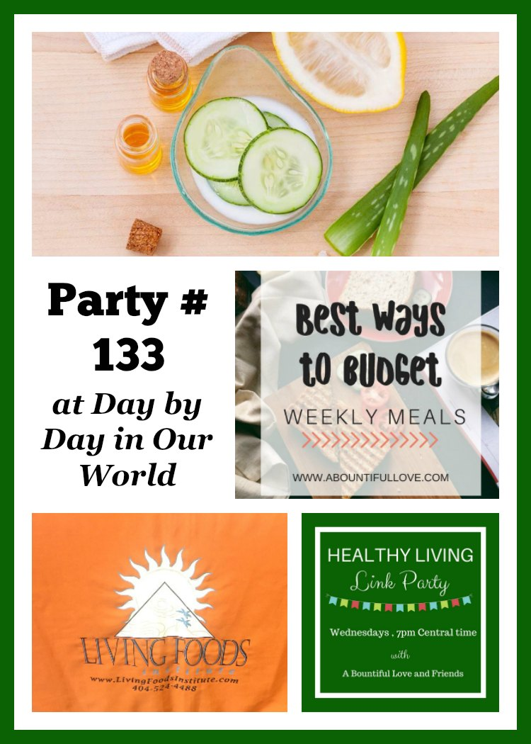 Healthy Living Link Party #133