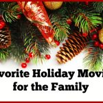 Favorite Holiday Movies for the Family
