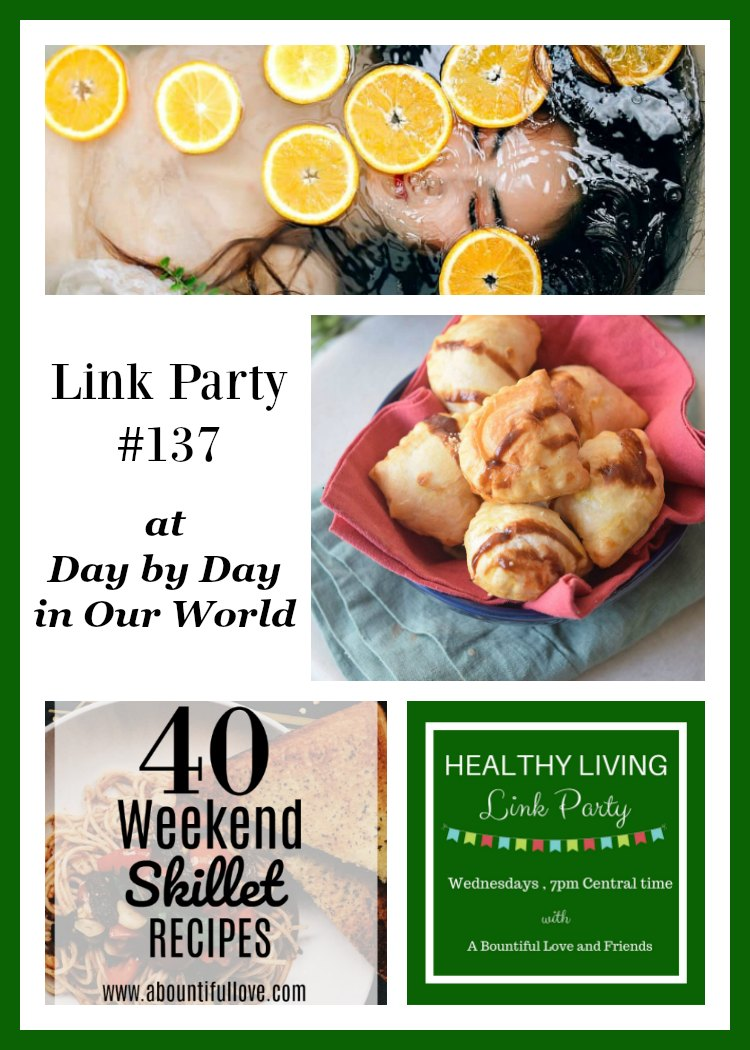 Healthy Living Link Party #137 cohosted by Day by Day in Our World