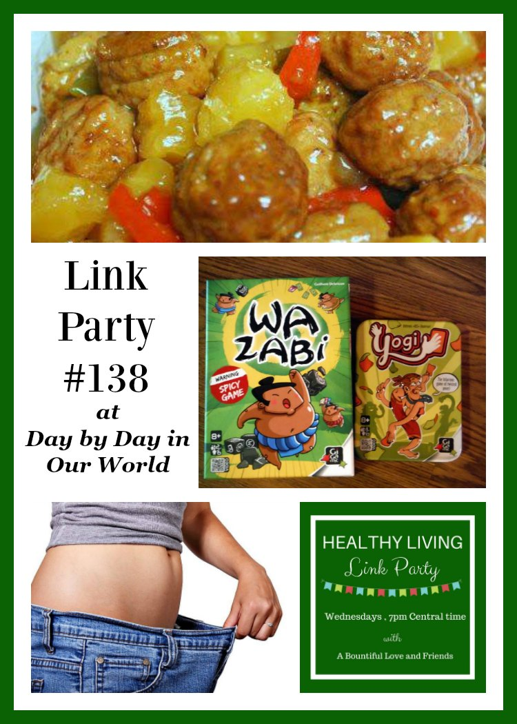 Healthy Living Link Party #138 at Day by Day in Our World