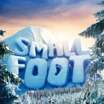 Smallfoot Hits Theaters: Thinking of Places to Explore