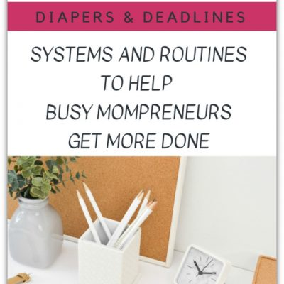 Balancing Diapers and Deadlines: Time Management for Busy Moms