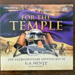 For The Temple by G. A. Henty: Radio Theater from Heirloom Audio