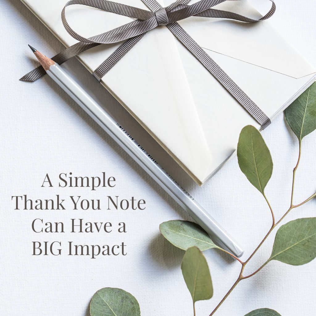 A simple thank you note can have a big impact