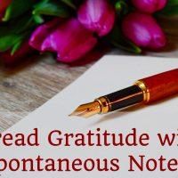 Spread Gratitude with Spontaneous Notes